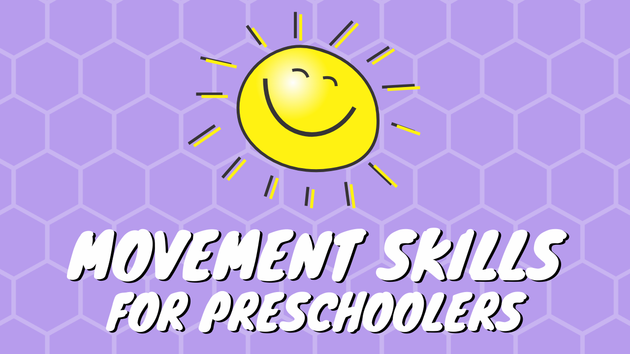 Movement skills for preschoolers